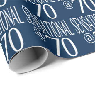 Sensational at Seventy Years Old Wrapping Paper