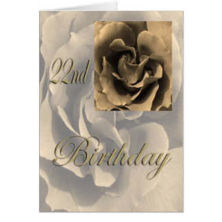 Sepia Rose Happy 22nd Birthday Card