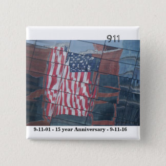 September 11th Fifteen years later 15 Cm Square Badge