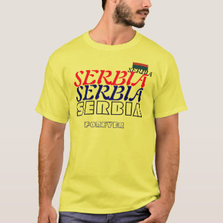 Serbia forever T-Shirt