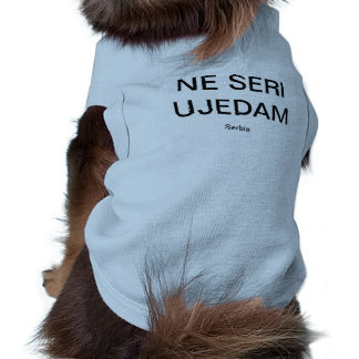 serbia ne seri ujedam sleeveless dog shirt