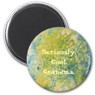 Seriously Cool Grandma 6 Cm Round Magnet