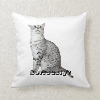 Seriously? Kitty Throw Pillow