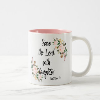 Serve the Lord with Laughter St. Padre Pio Two-Tone Coffee Mug