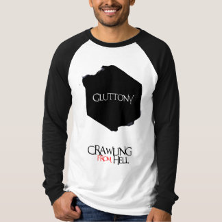Seven Deadly Sins: Gluttony   Crawling From Hell T-Shirt