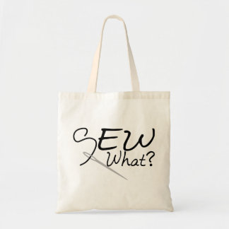 Sew What Budget Tote Bag