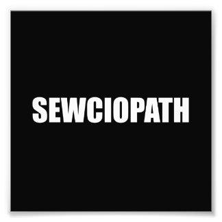 Sewciopath Photograph