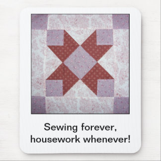 Sewing Forever Quilts s Mouse Pad