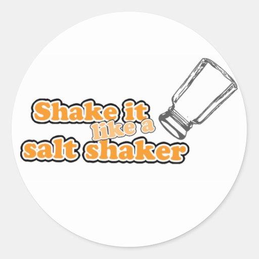 shake it like a salt shaker sticker