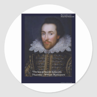 """Shakespeare """"Heavenly Love"""" Quote Gifts & Cards Classic Round Sticker"""