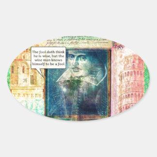 Shakespeare humorous wisdom quote oval sticker