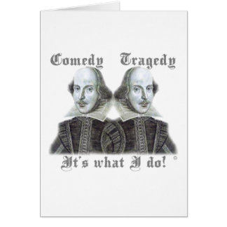 Shakespeare - It's what I do! Card