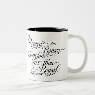 Shakespeare Mug, Romeo and Juliet Quote Two-Tone Coffee Mug