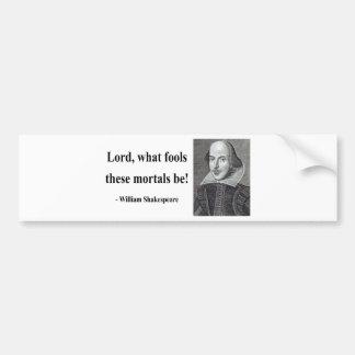 Shakespeare Quote 1b Bumper Sticker