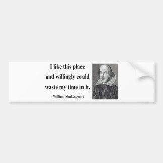 Shakespeare Quote 6b Bumper Sticker