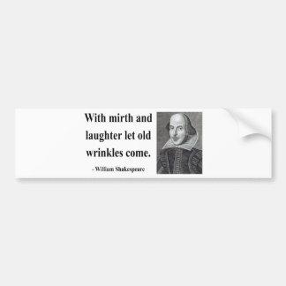 Shakespeare Quote 7b Bumper Sticker
