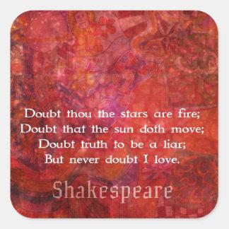 Shakespeare romantic  LOVE quotation Square Sticker