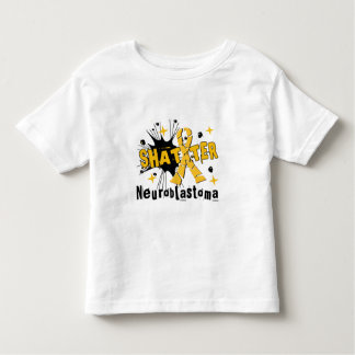 Shatter Neuroblastoma Toddler T-Shirt