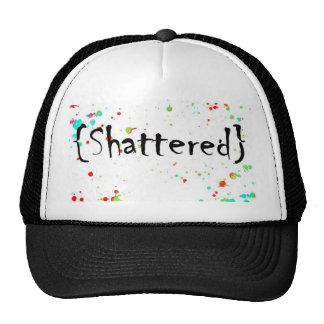 shattered hat