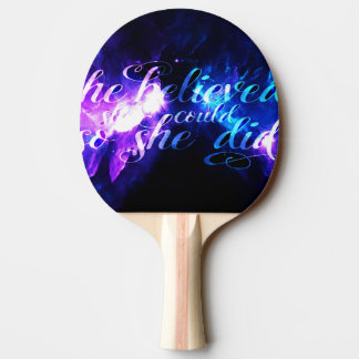 She Believed in Ad Amorem Amisi Ping Pong Paddle