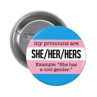 She/Her Pronouns –Transgender Flag 6 Cm Round Badge