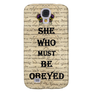 She who must be obeyed galaxy s4 case