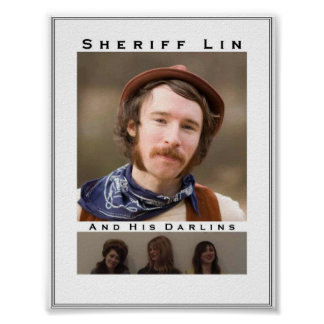 Sheriff Lin & His Darlins Poster