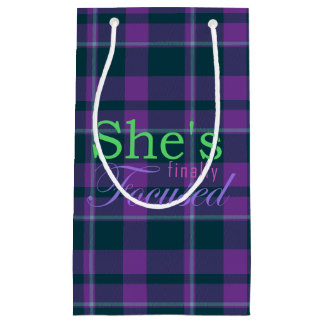 She's Finally Focused Small Gift Bag