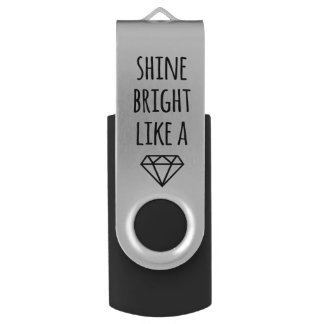 Shine Bright Like a Diamond USB Drive