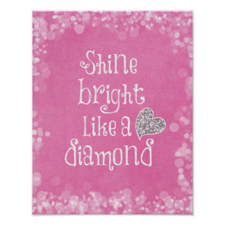 Shine Bright Quote with Silver Sparkle Heart Posters