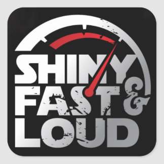 Shiny Fast & Loud Logo Decal Square Sticker