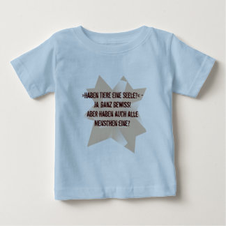 "Shirt"" credit of animals a soul? "" baby T-Shirt"