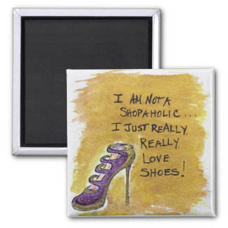 Shoe Lover's Magnet - I am not a Shopaholic2
