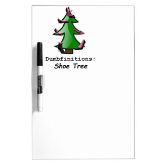 Shoe Tree Dumbfinitions Dry Erase Board