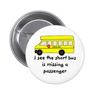 Short Bus Pinback Button