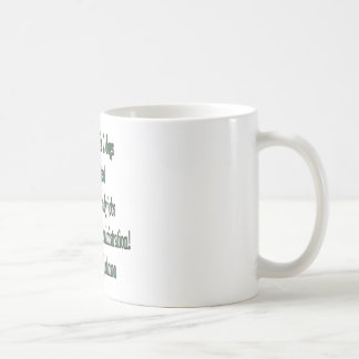 Shovel-ready Jobs Quote Coffee Mug