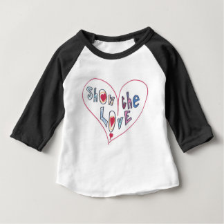 Show the Love Baby T-Shirt