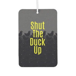 """Shut the Duck Up!"" Typography on Cute Duckies Car Air Freshener"