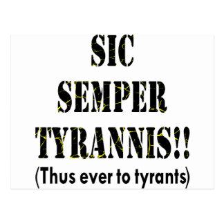 Sic Semper Tyrannis Latin Thus Ever To Tyrants Post Card