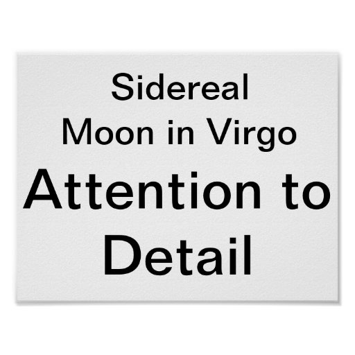 Sidereal Moon in Virgo: Attention to Detail Poster