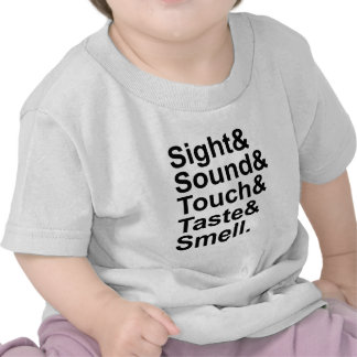 Sight Sound Touch Taste Smell | Five Senses Baby T-Shirt
