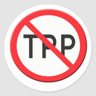 Sign no TPP  Trans Pacific Partnership Agreement Round Sticker
