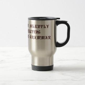 silently-correcting-preciosa.png travel mug