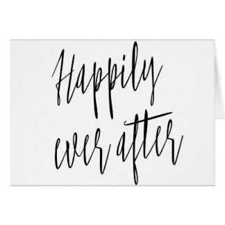 """Simple and beautiful """"Happily ever after"""" wedding Greeting Card"""