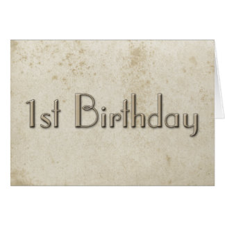 Simple First Birthday Vintage Stained Paper Card
