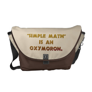 Simple Math is an Oxymoron Messenger Bags