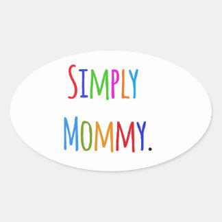 Simply Mommy Oval Sticker