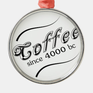 Since 4000 BC Christmas Ornament