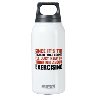 Since It's The Thought That Counts Insulated Water Bottle