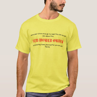 since your close enough to read this, let me te... T-Shirt
